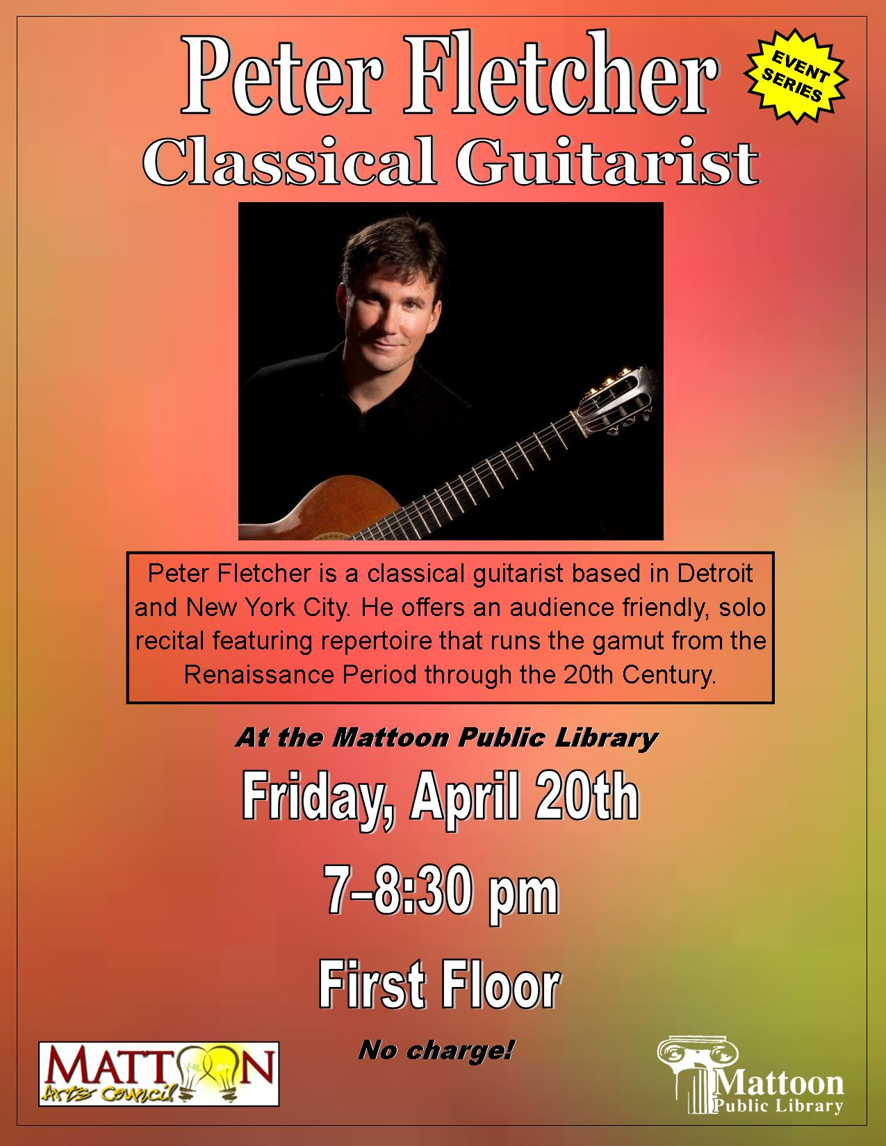 Peter Fletcher - Classical Guitarist @ Mattoon Public Library | Mattoon | Illinois | United States