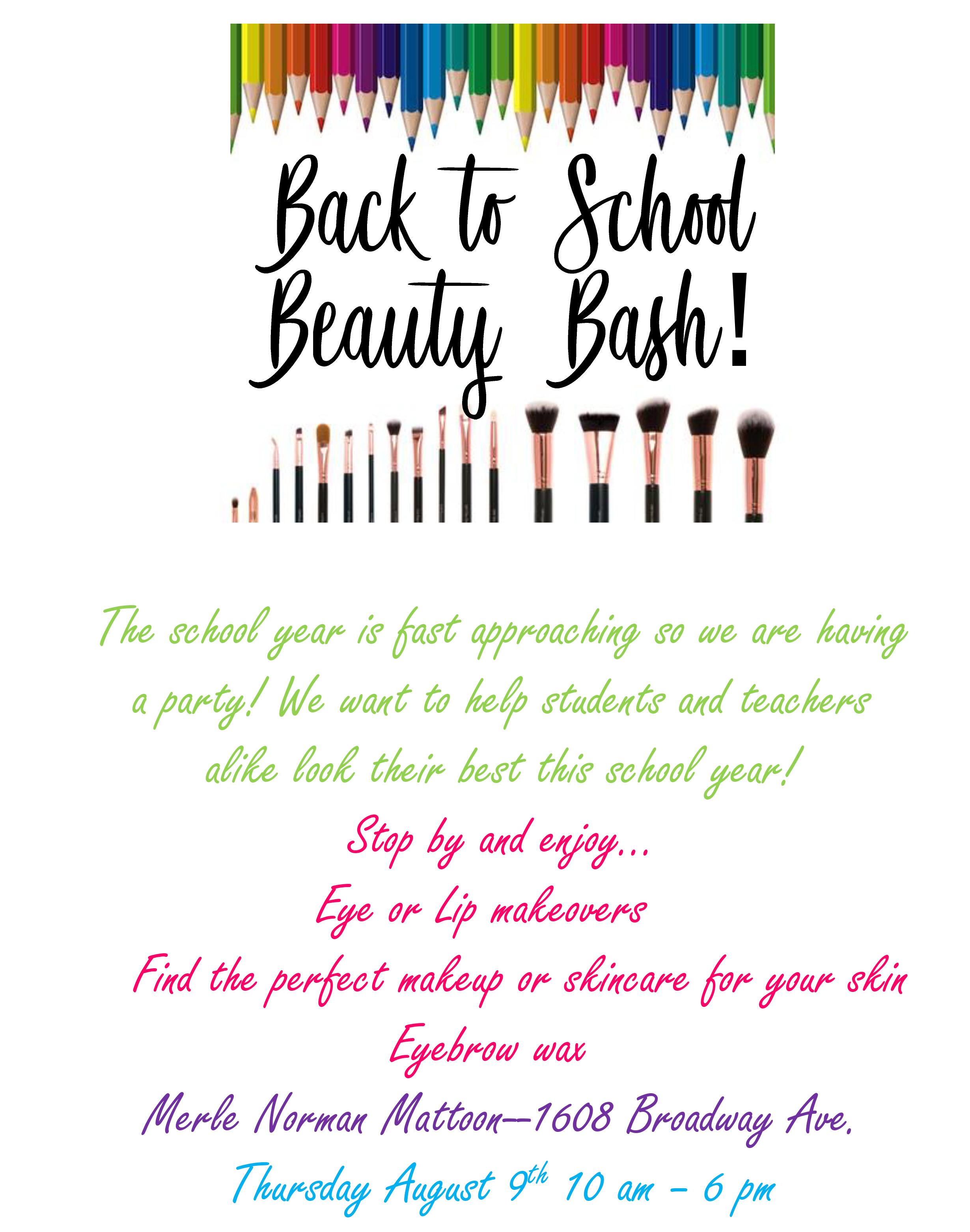 Back to School Beauty Bash @ Merle Norman Mattoon | Mattoon | Illinois | United States