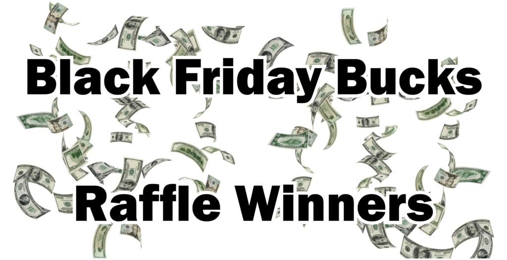 Black Friday Bucks